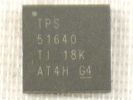 IC - TPS51640 48pin QFN Power IC chipset TPS 51640