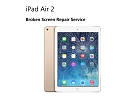 iPad Parts Replacement - iPad Air 2 6th Gen Broken Digitizer Touch Screen Glass Repair Replacement Service