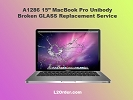 "Mac LCD/GLASS Replacement - A1286 15"" MacBook Pro Broken Glass Replacement Service"